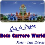 Guia de Viagem: Beto Carrero World – Penha/SC